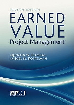 Earned Value Project Management By Fleming, Quentin W./ Koffleman, Joel M.